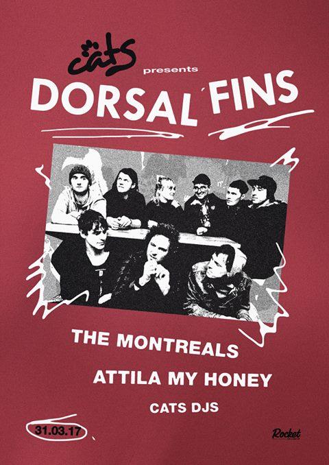 Dorsal Fins w/ The Montreals + Atilla My Honey