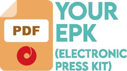 Your Electronic Press Kit (EPK)
