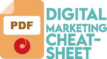 Digital Marketing Cheat Sheet