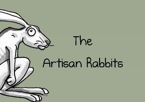 The Artisan Rabbits