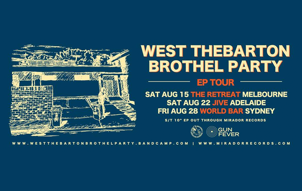 west thebarton brothel party ep launch
