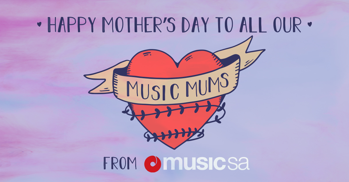 HAPPY MOTHERS DAY TO ALL OUR MUSIC MUMS!